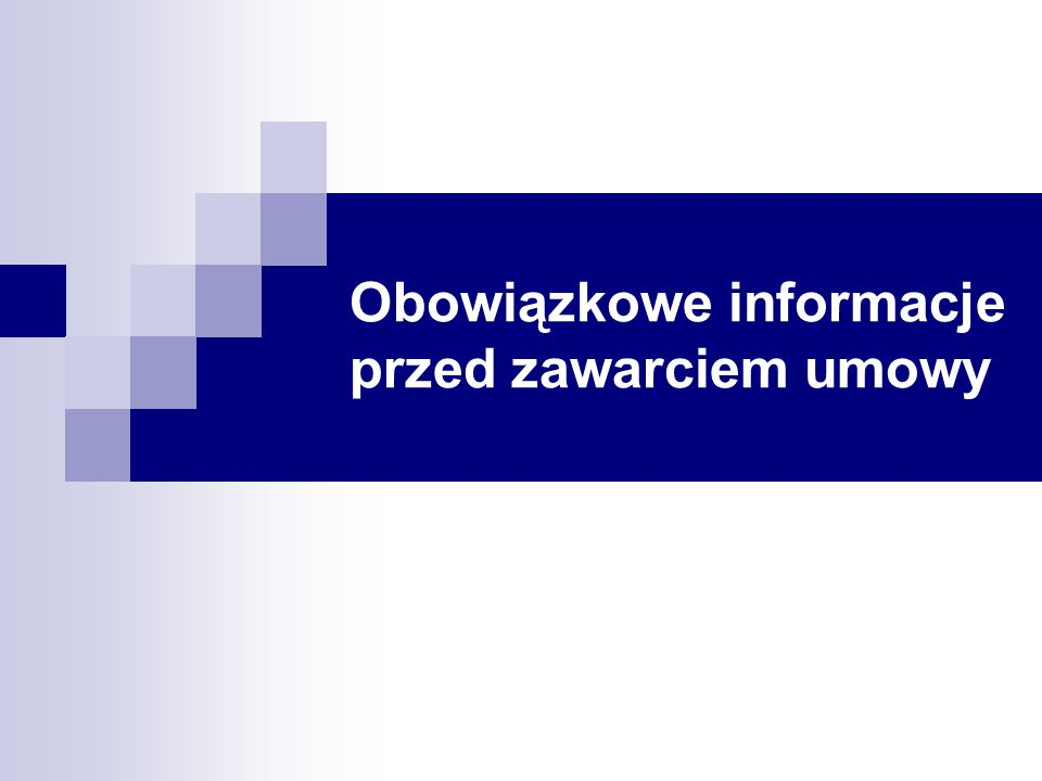 Obowiązkowe informacje przed zawarciem umowy