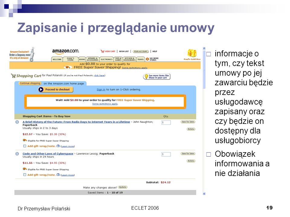 ECLET 200619 Dr Przemysław Polański Zapisanie i przeglądanie umowy informacje o tym, czy tekst umowy po jej zawarciu będzie przez usługodawcę zapisany
