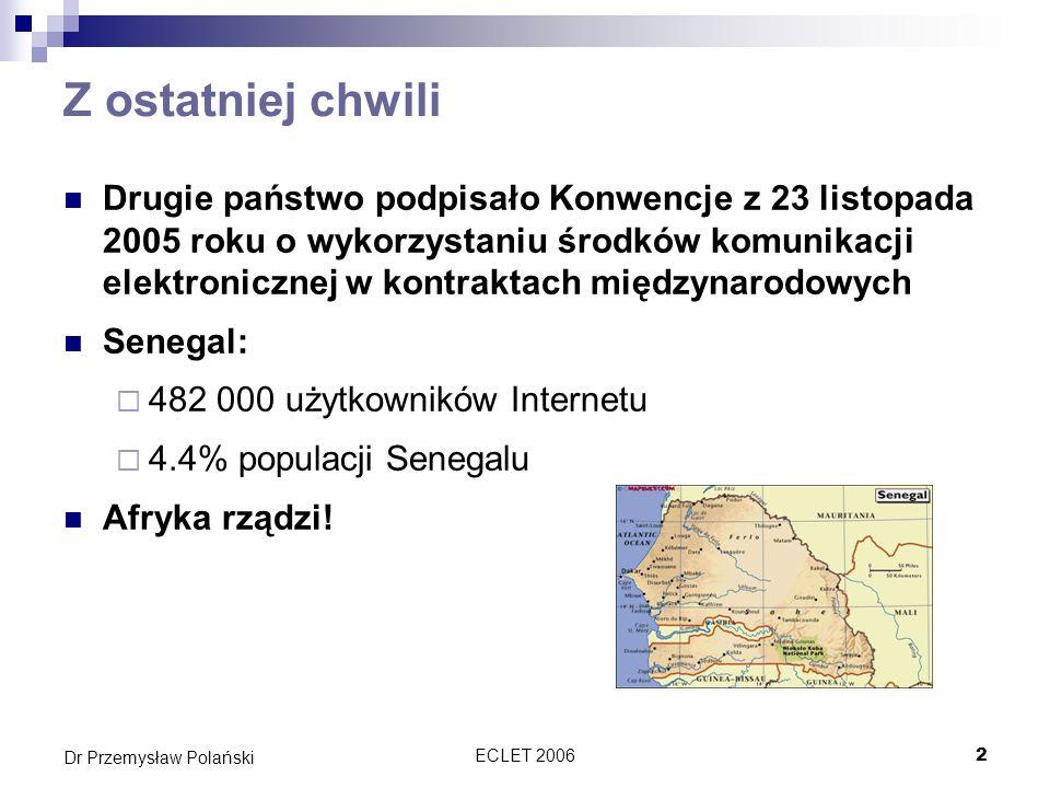 ECLET 20063 Dr Przemysław Polański Cel Omówić procedurę zawierania umów w sklepach internetowych z perspektywy technologicznej jak i prawnej Przedstawić europejskie prawo umów wraz z najważniejszymi postanowieniami umów międzynarodowych oraz prawa polskiego