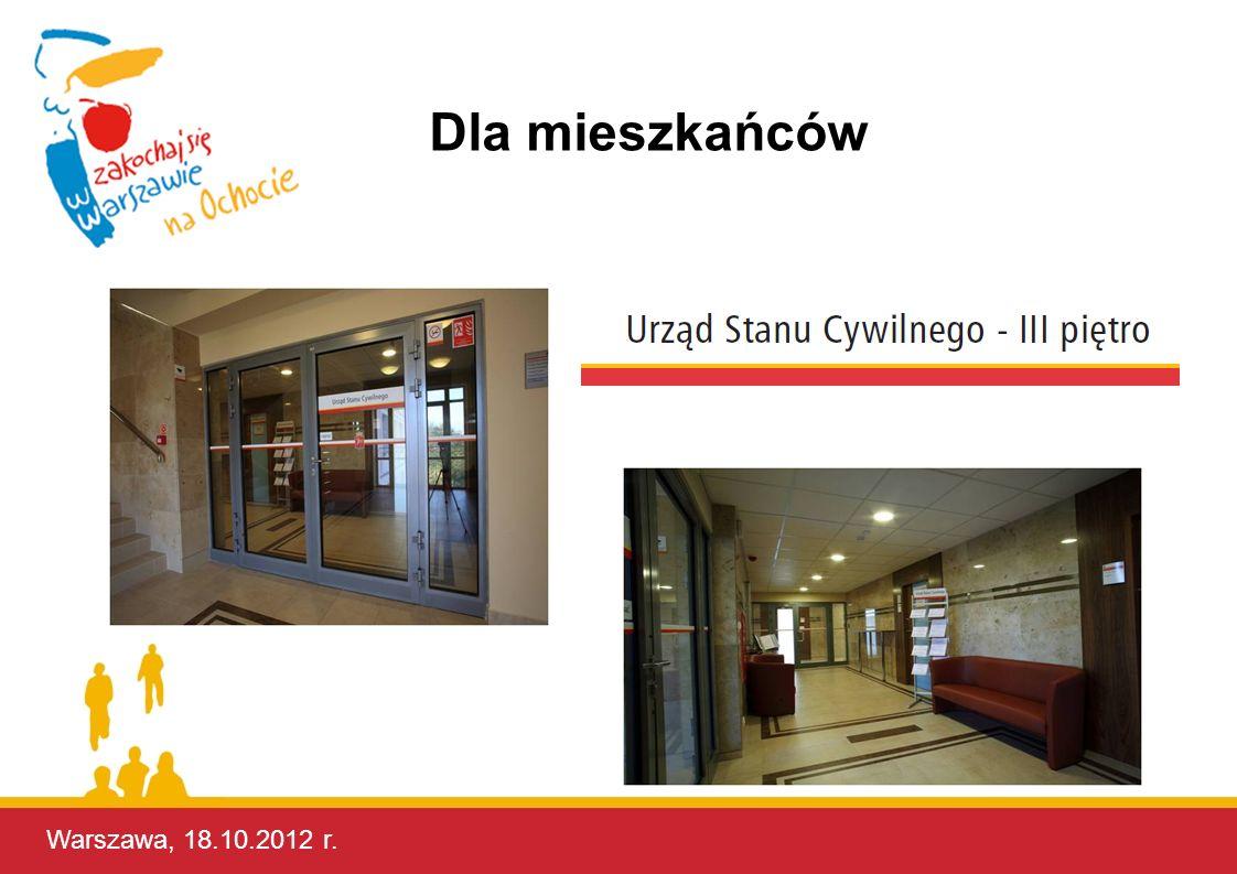Warszawa, 17.10.2012 r. Warszawa, 18.10.2012 r. Dla mieszkańców
