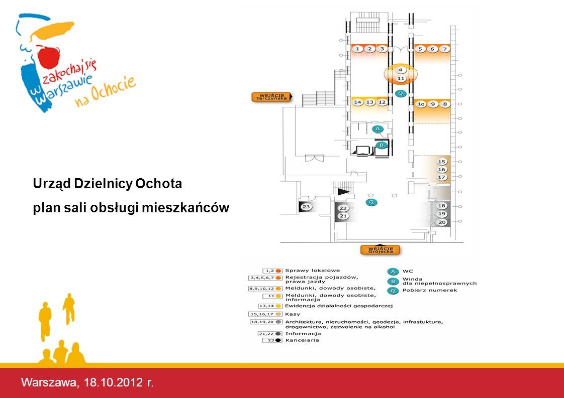 Warszawa, 17.10.2012 r. Warszawa, 18.10.2012 r. Urząd Dzielnicy Ochota plan sali obsługi mieszkańców