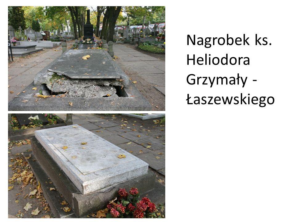Nagrobek ks. Heliodora Grzymały - Łaszewskiego