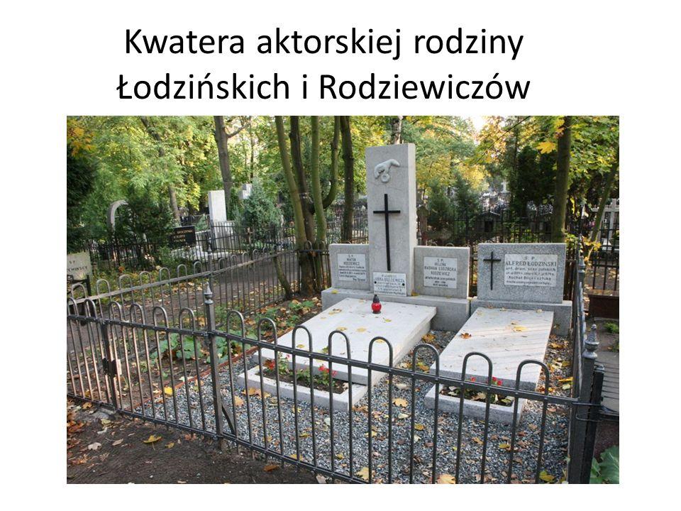Kwatera aktorskiej rodziny Łodzińskich i Rodziewiczów