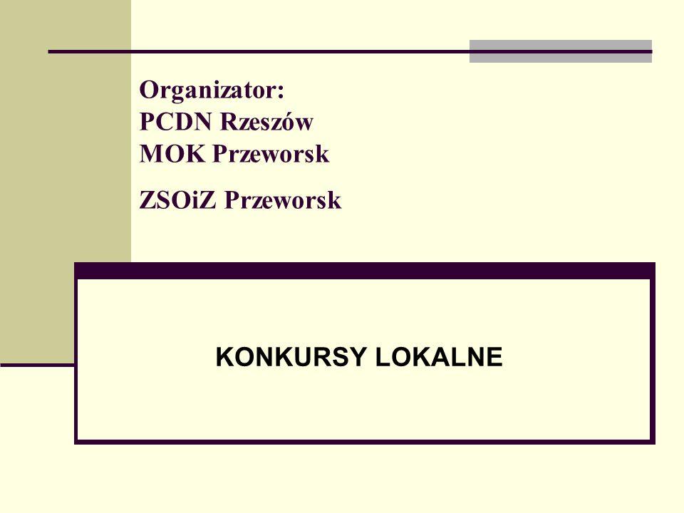 I Podkarpacki Konkurs pod nazwą Witryna internetowa mojej szkoły Organizator PCDN Rzeszów.
