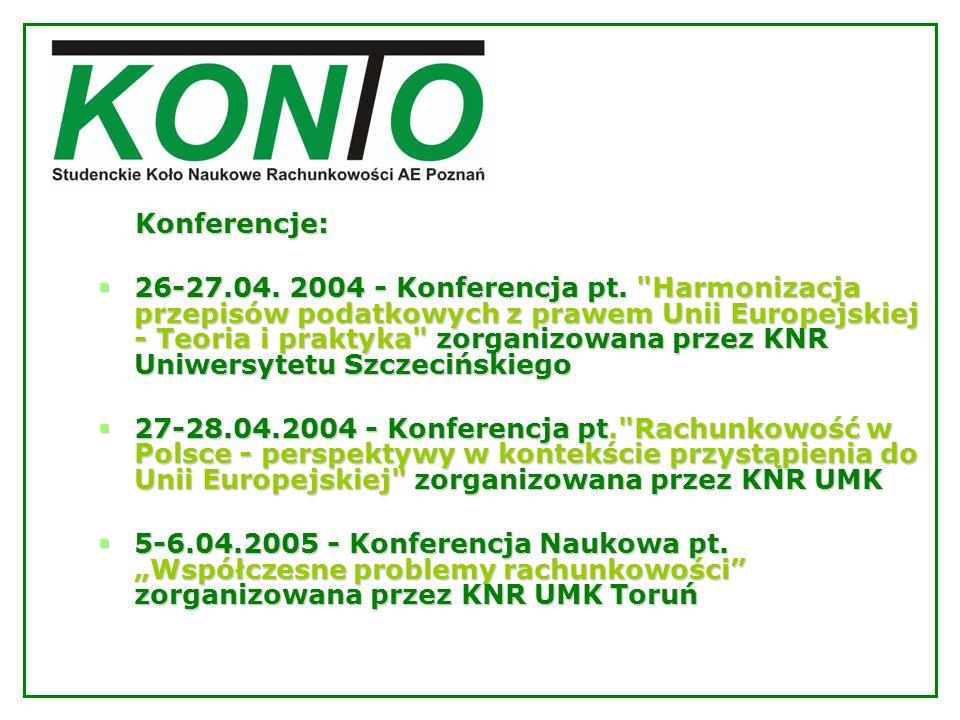 Konferencje: Konferencje: 26-27.04. 2004 - Konferencja pt.