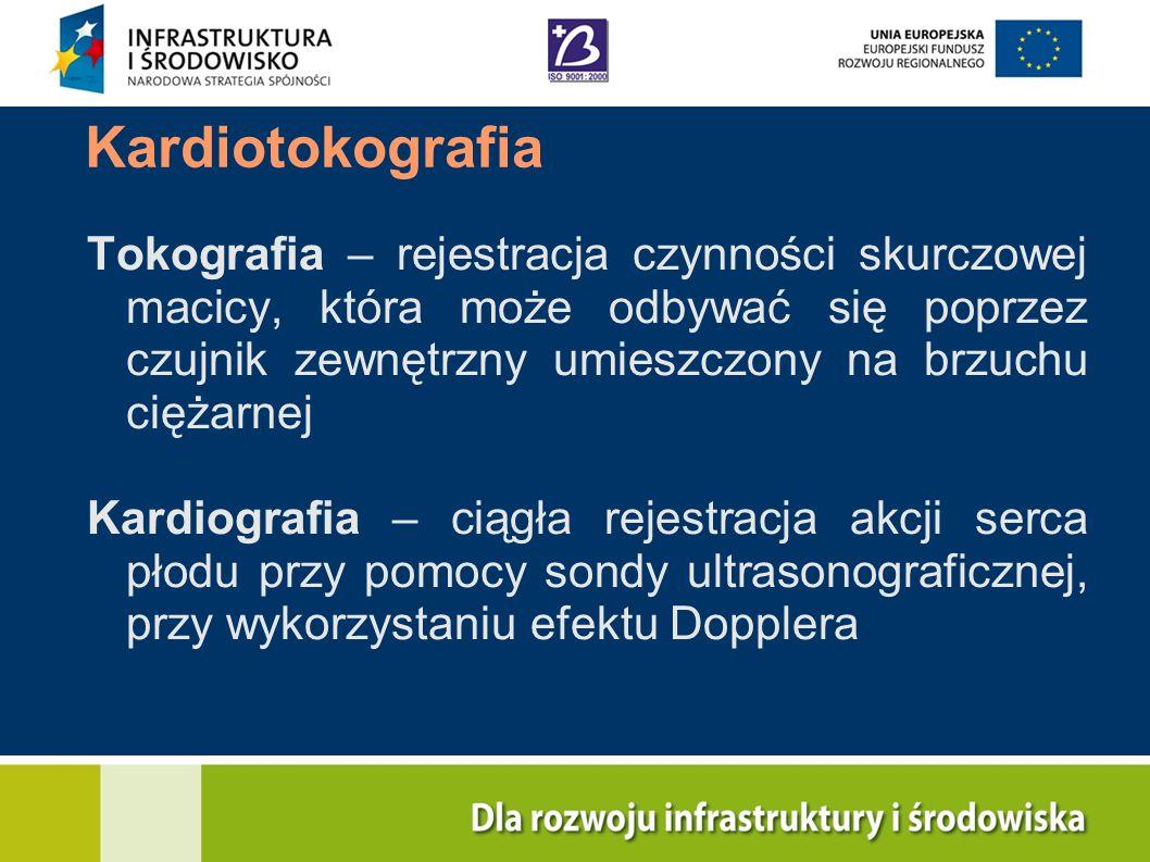 Kardiotokografia Tokografia – rejestracja czynności skurczowej macicy, która może odbywać się poprzez czujnik zewnętrzny umieszczony na brzuchu ciężar