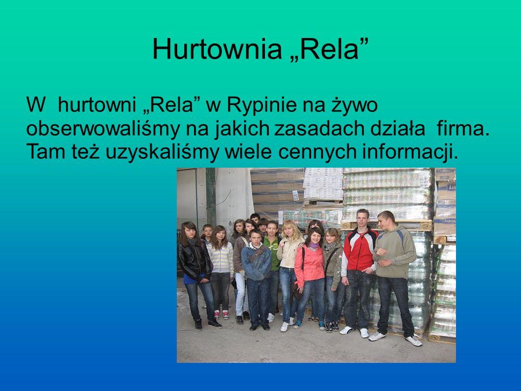 Hurtownia Rela W hurtowni Rela w Rypinie na żywo obserwowaliśmy na jakich zasadach działa firma.
