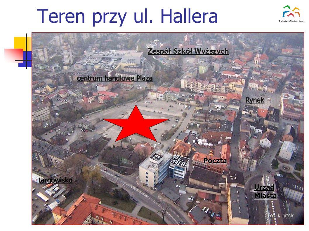 Teren przy ul. Hallera Rynek UrządMiasta targowisko centrum handlowe Plaza Zespół Szkół Wyższych Poczta