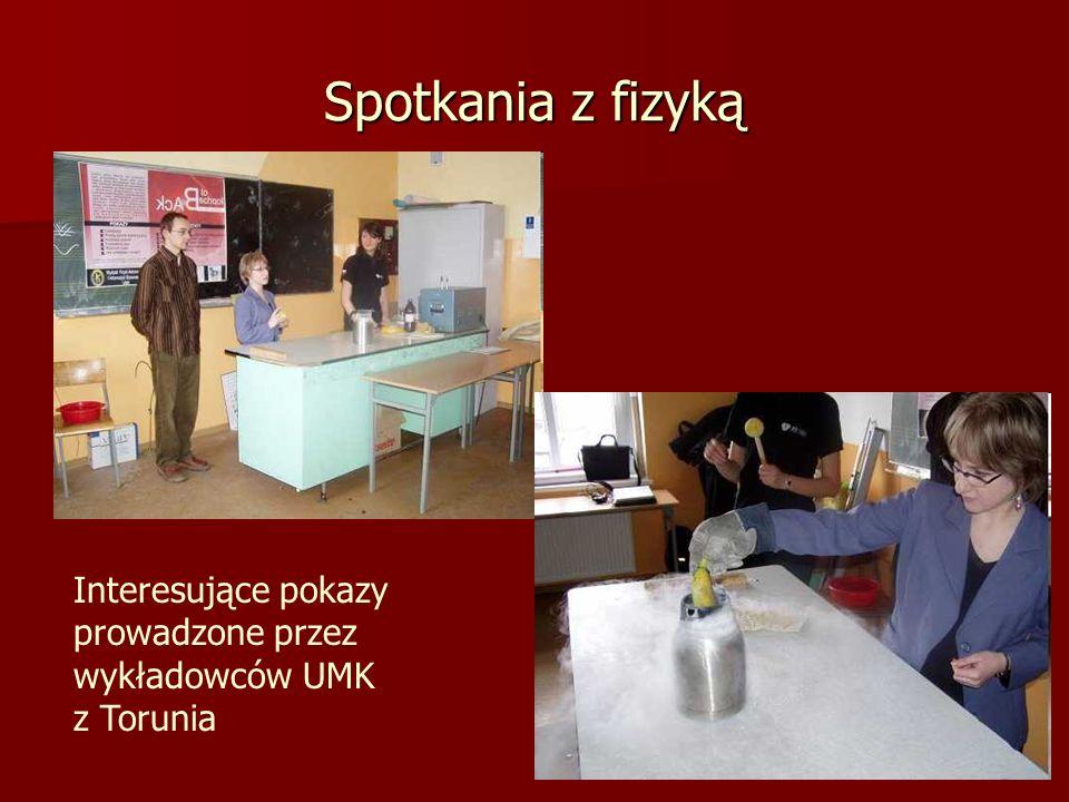 Spotkania z fizyką Interesujące pokazy prowadzone przez wykładowców UMK z Torunia