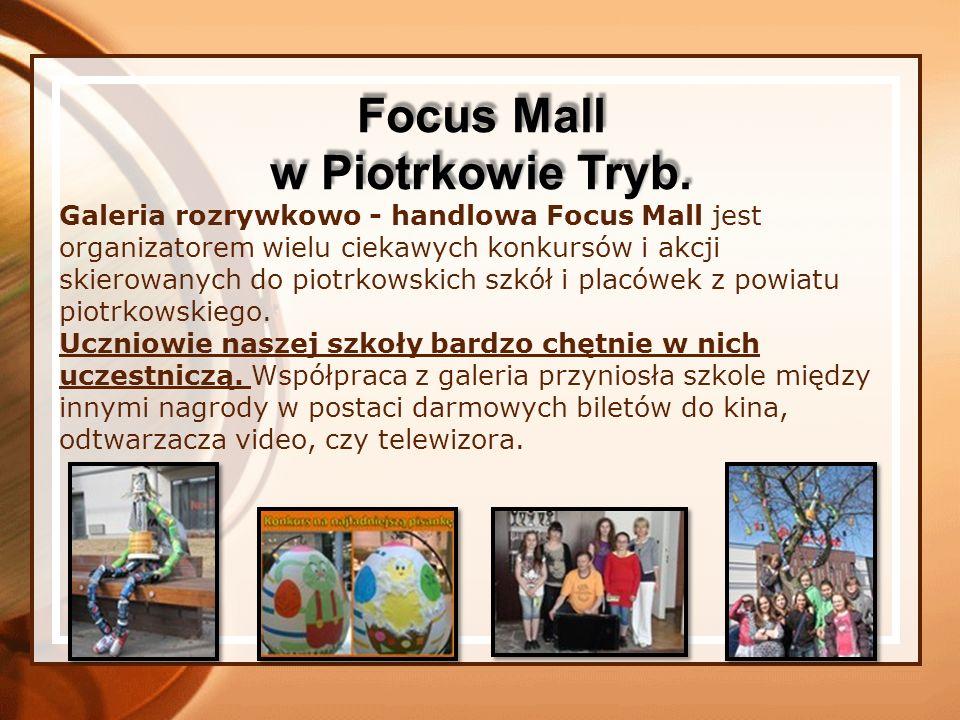 Galeria rozrywkowo - handlowa Focus Mall jest organizatorem wielu ciekawych konkursów i akcji skierowanych do piotrkowskich szkół i placówek z powiatu