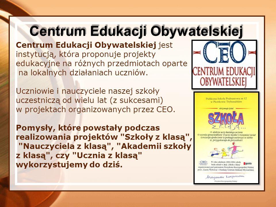Centrum Edukacji Obywatelskiej jest instytucją, która proponuje projekty edukacyjne na różnych przedmiotach oparte na lokalnych działaniach uczniów. U
