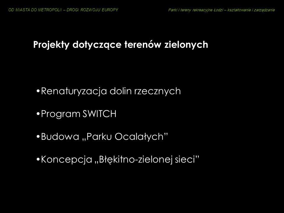 Instytucje zarządzające terenami zielonymi w Łodzi Miejski Ośrodek Sportu i Rekreacji [renaturyzacja doliny Sokołówki, program SWITCH] Wydział Ochrony