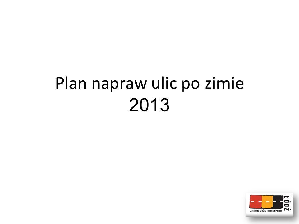Plan napraw ulic po zimie 2013