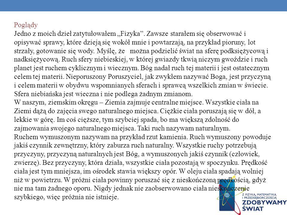 ARYSTOTELES ZE STAGIRY (OK. 384 – 322 P.N.E.) Nota biograficzna Pochodził ze Stagiry. Uczeń Platona. Nauczyciel Aleksandra Wielkiego. Założył własną s