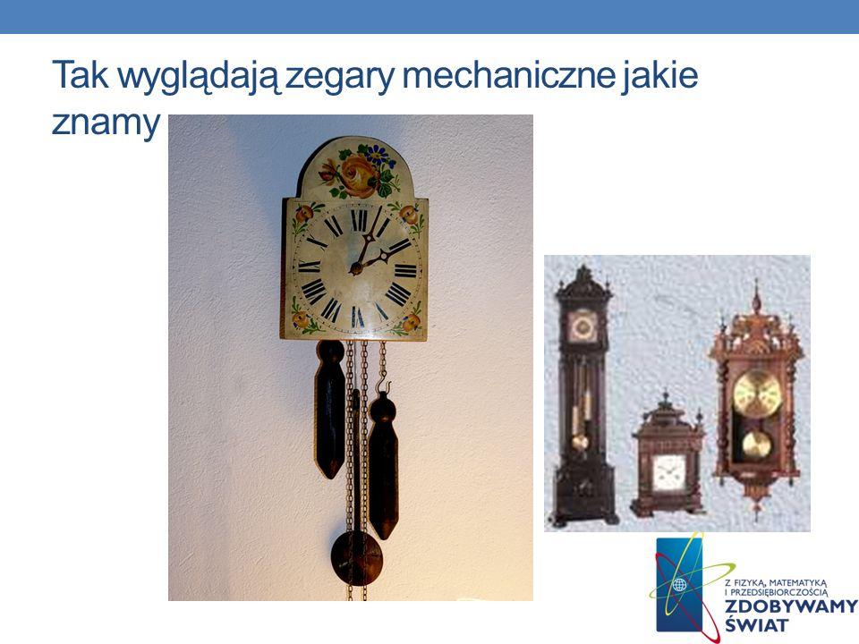 I nastała era zegarów mechanicznych Na początku XIV wieku pojawiły się nowe instrumenty pomiaru czasu - zegary mechaniczne, w których źródłem ruchu by