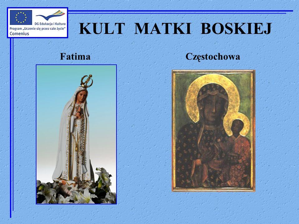 KULT MATKI BOSKIEJ FatimaCzęstochowa