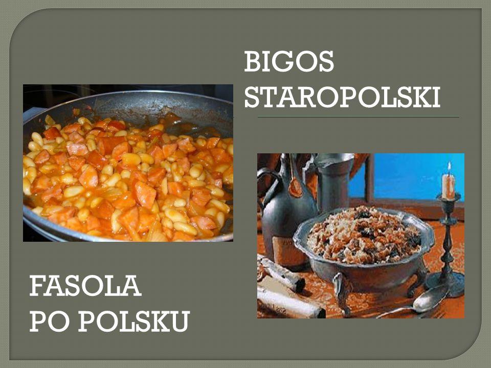 FASOLA PO POLSKU BIGOS STAROPOLSKI