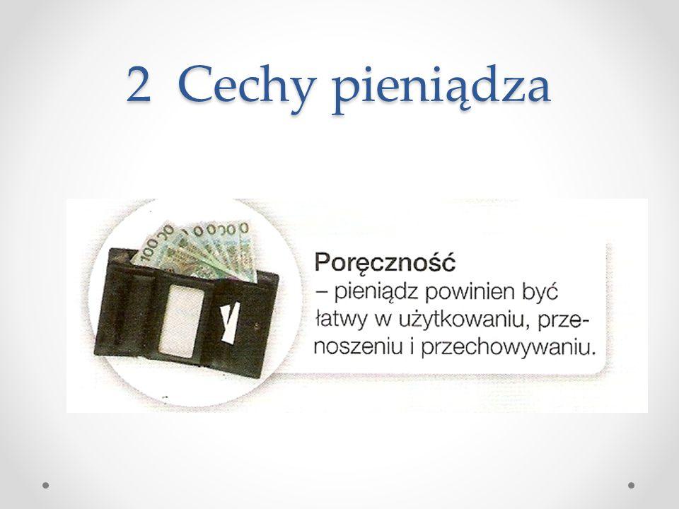 2 Cechy pieniądza