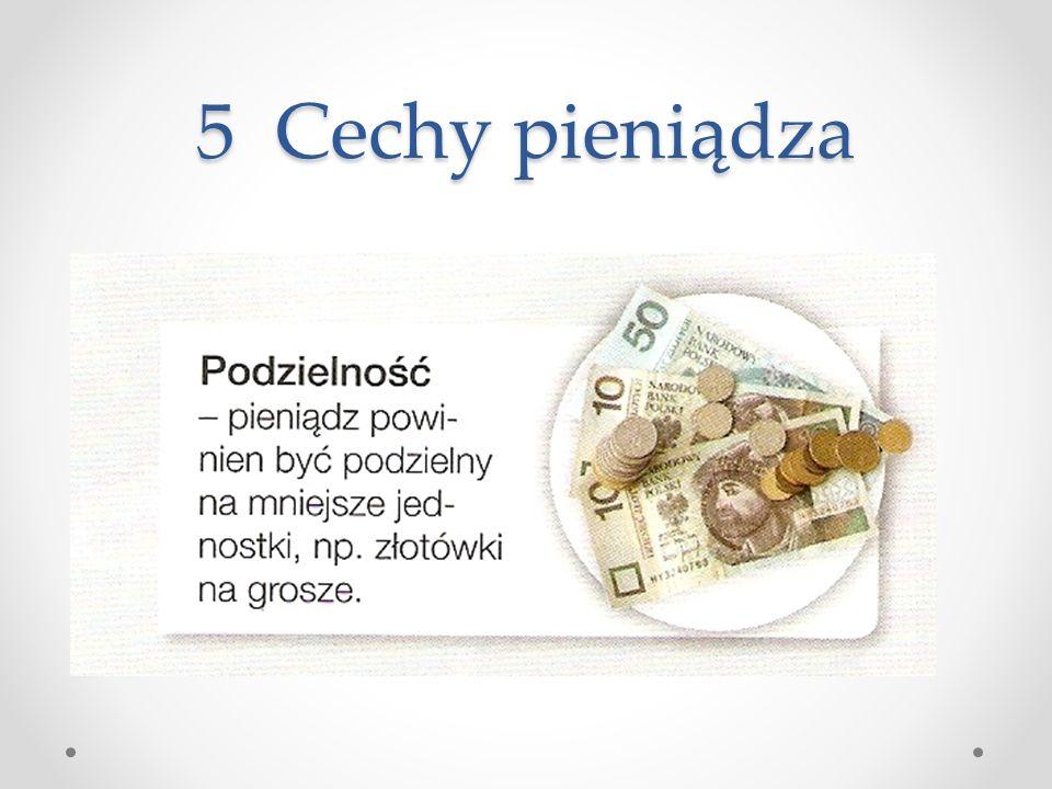 5 Cechy pieniądza