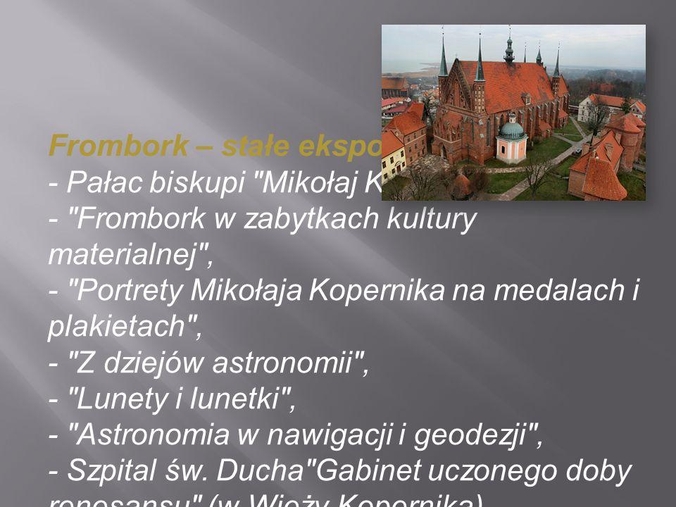 Frombork – stałe ekspozycje: - Pałac biskupi