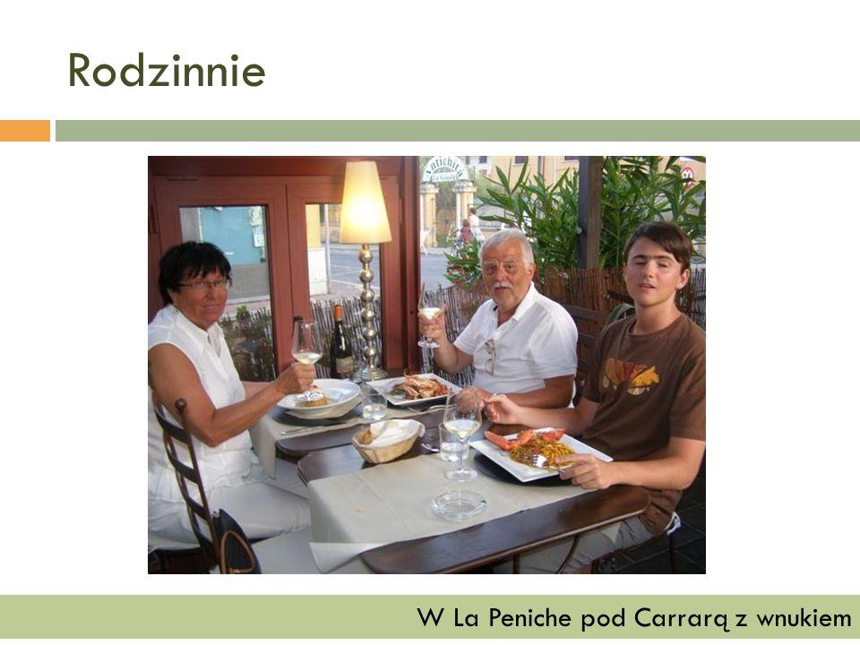 Rodzinnie W La Peniche pod Carrarą z wnukiem
