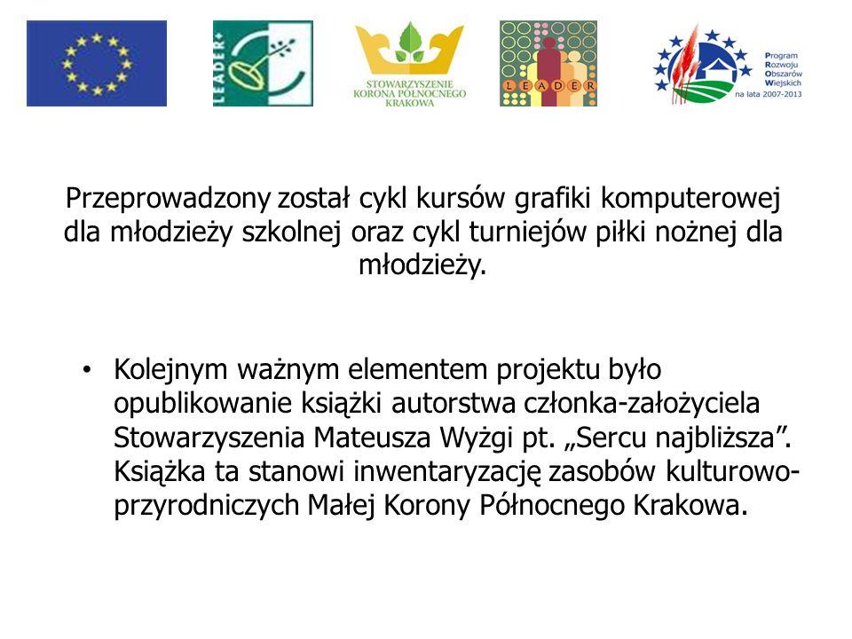 Istotnym elementem działań projektowych podejmowanych przez stowarzyszenie było także wytyczenie i oznakowanie Rowerowego Szlaku Kościuszkowskiego, którego fragment przebiega przez teren działania LGD Korona Północnego Krakowa.