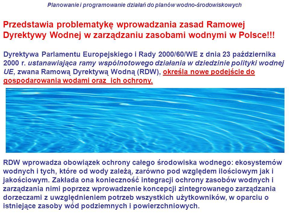 Dyrektywa Parlamentu Europejskiego i Rady 2000/60/WE z dnia 23 października 2000 r. ustanawiająca ramy wspólnotowego działania w dziedzinie polityki w