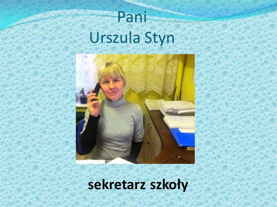 Pani Urszula Styn sekretarz szkoły