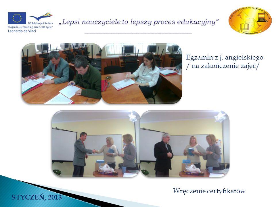 Egzamin z j. angielskiego / na zakończenie zajęć/ Wręczenie certyfikatów STYCZEŃ, 2013
