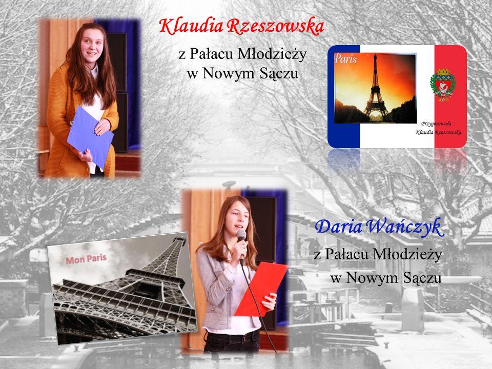 Klaudia Rzeszowska z Pałacu Młodzieży w Nowym Sączu Daria Wańczyk z Pałacu Młodzieży w Nowym Sączu