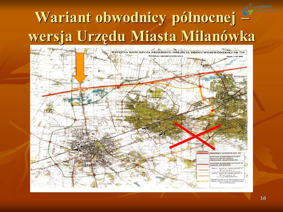 16 Wariant obwodnicy północnej – wersja Urzędu Miasta Milanówka