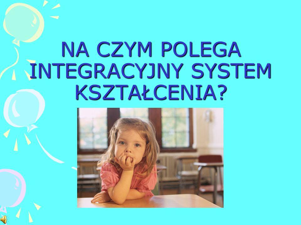Szkoła z klasami integracyjnymi to szkoła dla każdego. To szkoła uwzględniająca indywidualną i unikalną osobowość ucznia : niepełnosprawnego, zdolnego