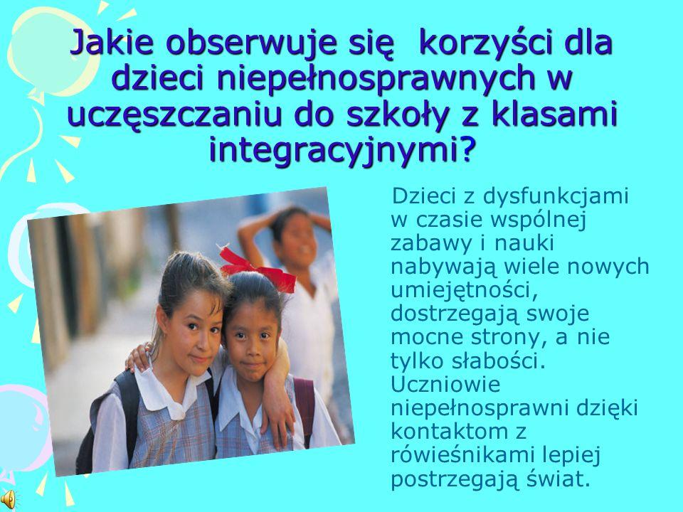 Klasa integracyjna na tle społeczności szkolnej -Klasa integracyjna liczy od 15 do 20 uczniów, w tym: od 3 do 5 uczniów z orzeczeniem o potrzebie kszt