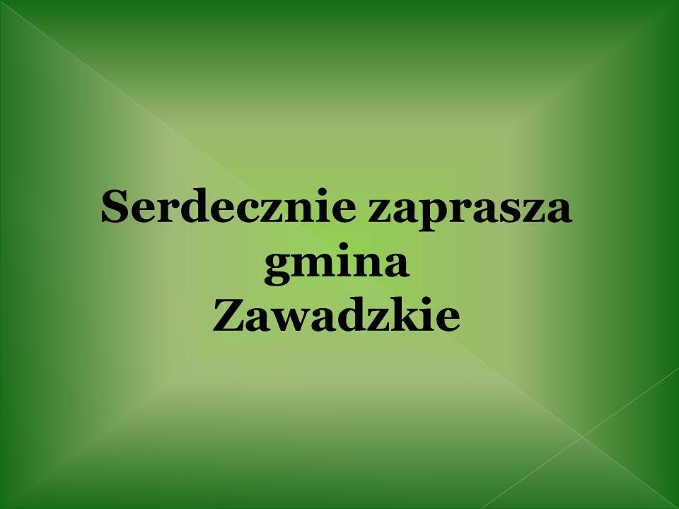 Serdecznie zaprasza gmina Zawadzkie