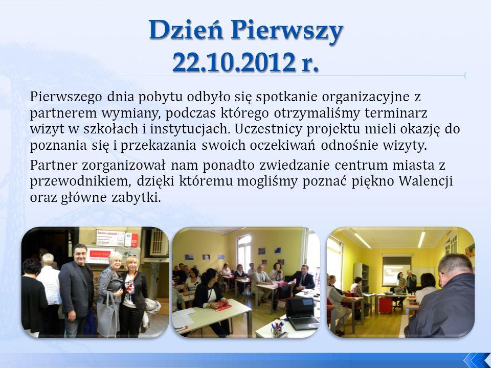 Zwiedzanie miasta oraz podsumowanie projektu – wizyta u Partnera Program: - Zwiedzanie starego miasta, oceanarium i miasta nauki i sztuki; - Podsumowanie całego programu wymiany, próba stworzenia nowatorskich rozwiązań dotyczących systemu kształcenia zawodowego w Polsce, opracowanie strategii promocji rzemiosła; - Wymiana doświadczeń dot.