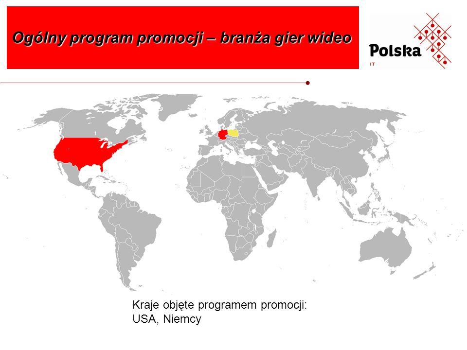 Ogólny program promocji – branża gier wideo Kraje objęte programem promocji: USA, Niemcy