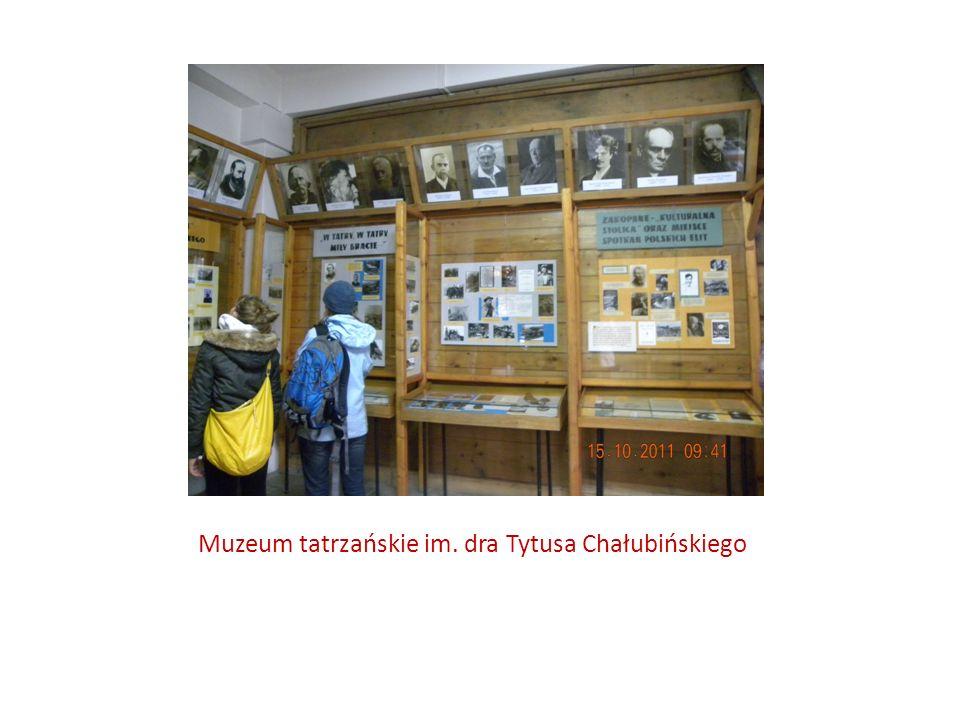 Muzeum tatrzańskie im. dra Tytusa Chałubińskiego