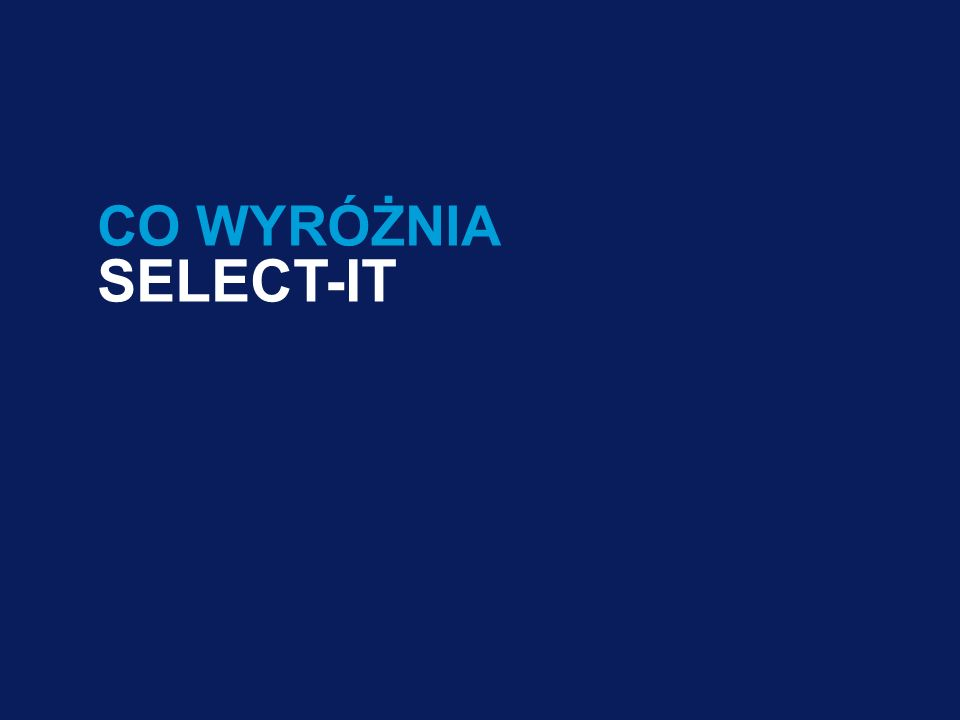 19 Presenter's name & Date. 2003 users: Go View Header & Footer to edit text / 2007 users: Go Insert Header & Footer to edit text19 CO WYRÓŻNIA SELECT