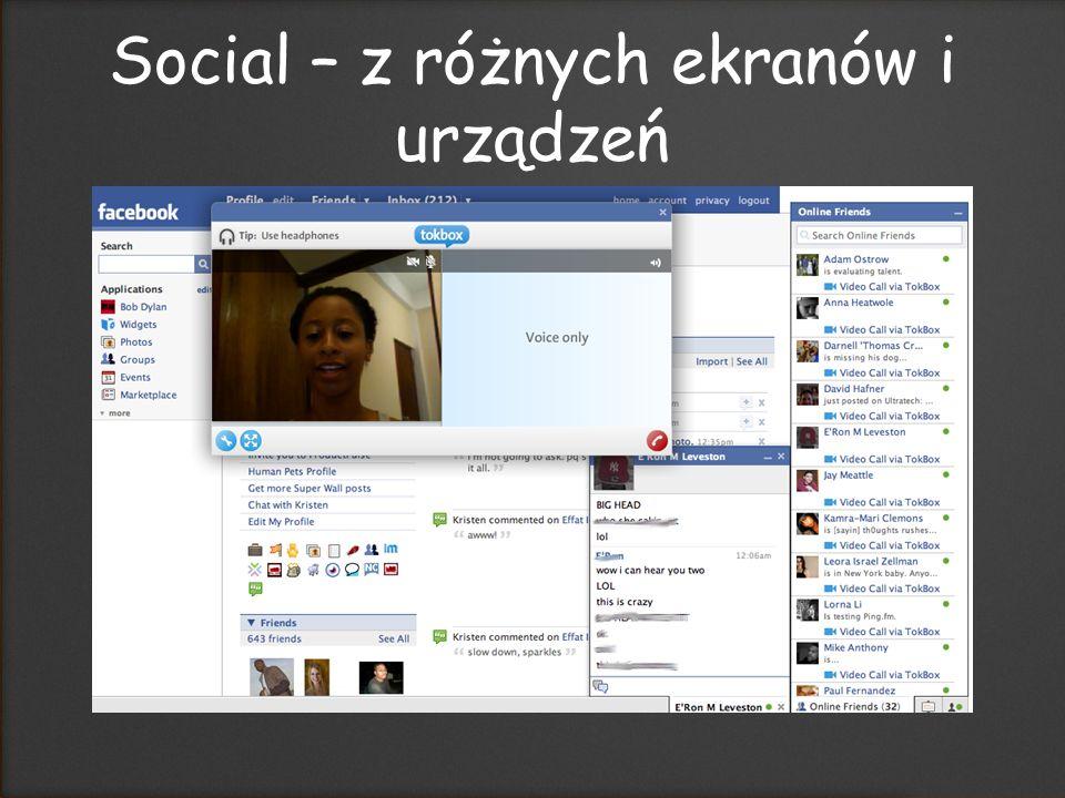 Social – z różnych ekranów i urządzeń