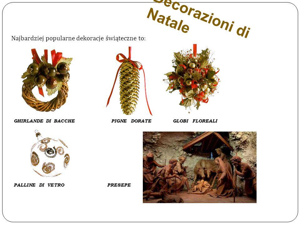 Decorazioni di Natale GHIRLANDE DI BACCHE PIGNE DORATE GLOBI FLOREALI PALLINE DI VETRO PRESEPE Najbardziej popularne dekoracje świąteczne to: