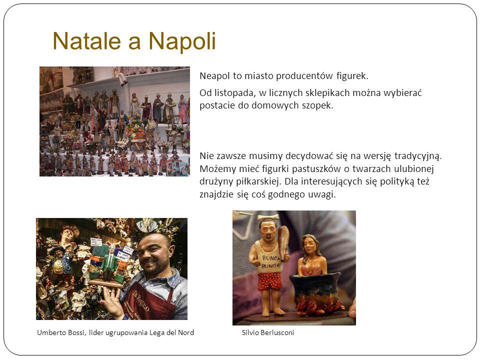 Natale a Napoli Neapol to miasto producentów figurek. Od listopada, w licznych sklepikach można wybierać postacie do domowych szopek. Nie zawsze musim