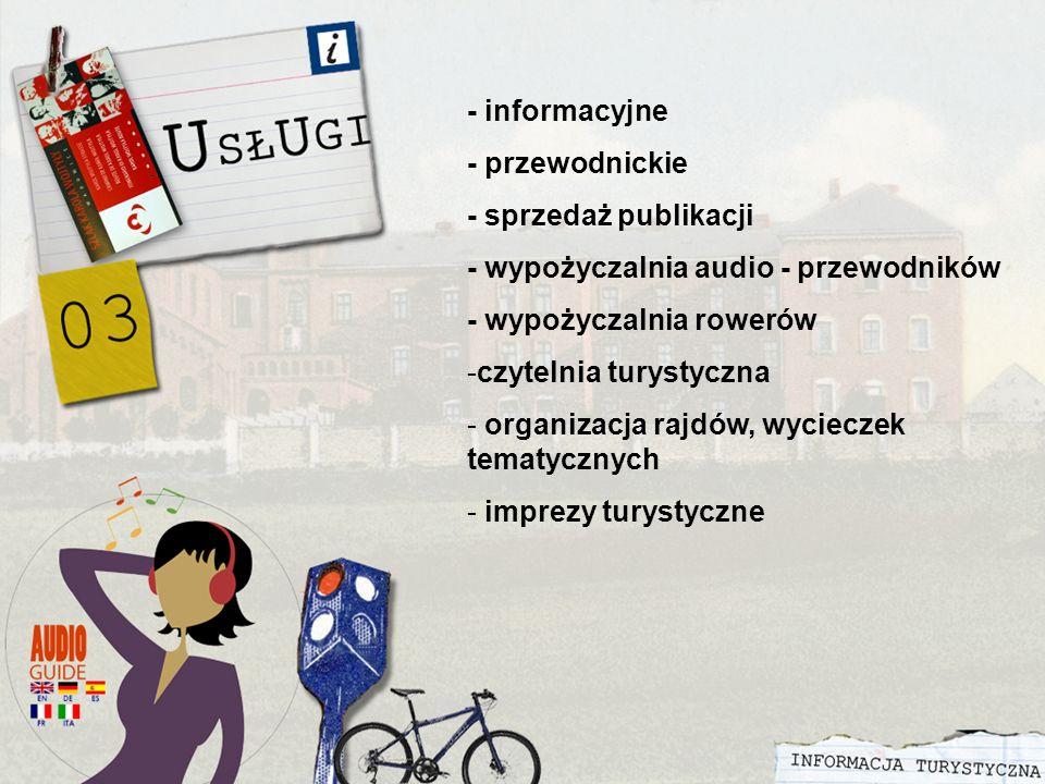 - informacyjne - przewodnickie - sprzedaż publikacji - wypożyczalnia audio - przewodników - wypożyczalnia rowerów -czytelnia turystyczna - organizacja rajdów, wycieczek tematycznych - imprezy turystyczne