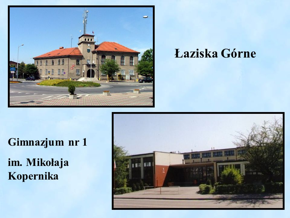 Łaziska Górne Gimnazjum nr 1 im. Mikołaja Kopernika