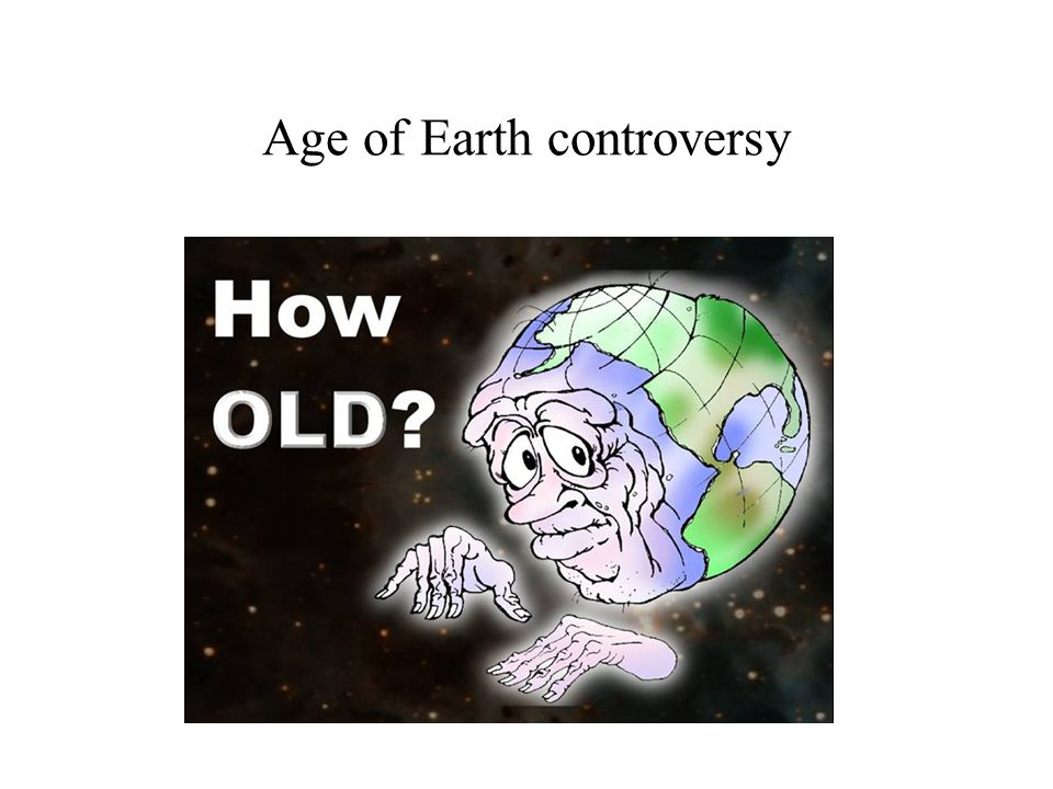 Age of Earth controversy