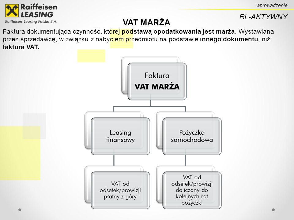 RL-AKTYWNY wprowadzenie VAT MARŻA Faktura dokumentująca czynność, której podstawą opodatkowania jest marża.