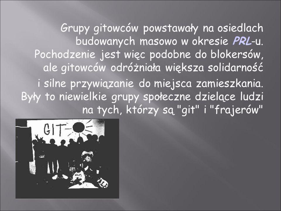 Grupy gitowców powstawały na osiedlach budowanych masowo w okresie PRL-u.