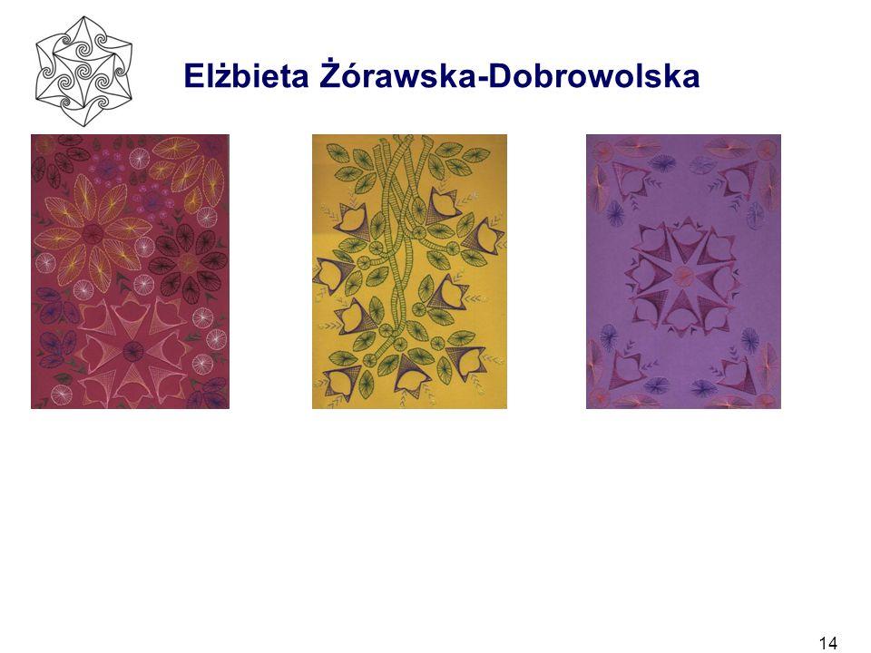 14 Elżbieta Żórawska-Dobrowolska