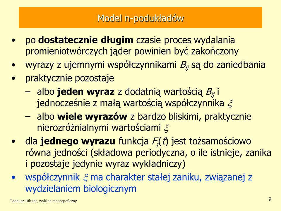 Tadeusz Hilczer, wykład monograficzny 30 w zastosowań terapeutycznych napromieniowany obszar znajduje się w ciele pacjenta wiązka musi być odpowiednio skolimowana – zawsze istnieje półcień określenie dawki w punkcie napromieniowania nie jest możliwe do wyznaczenia dawki wykorzystuje się pomiary wykonywane na modelach (fantomach) Radioterapia źródło
