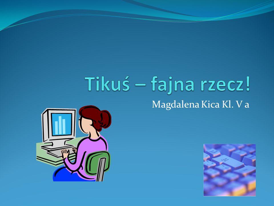 Magdalena Kica Kl. V a