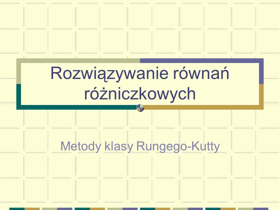 Metody klasy Rungego-Kutty